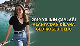 2019 yılının çaylağı Alanya'dan Dilara Gedikoğlu oldu