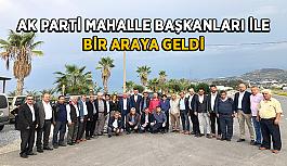 AK Parti Mahalle başkanları ile bir araya geldi