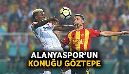 Alanyaspor'un konuğu Göztepe