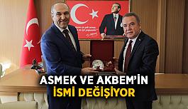 ASMEK ve AKBEM'in ismi değişiyor