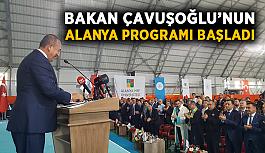 Bakan Çavuşoğlu'nun Alanya programı başladı