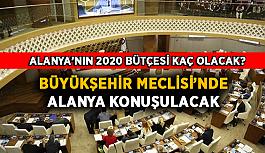 Büyükşehir Meclisi'nde Alanya konuşulacak