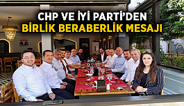 CHP ve İYİ Parti'den birlik beraberlik mesajı