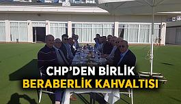 CHP'den birlik beraberlik kahvaltısı