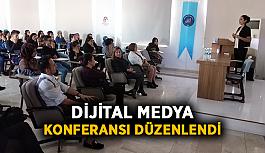 Dijital Medya konferansı düzenlendi
