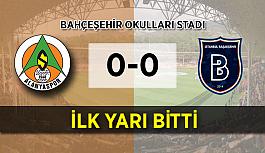 İlk yarı bitti! Alanyaspor - Başakşehir: 0-0