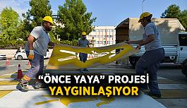 """""""Önce yaya"""" projesi yaygınlaşıyor"""