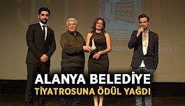 Alanya belediye tiyatrosuna ödül yağdı