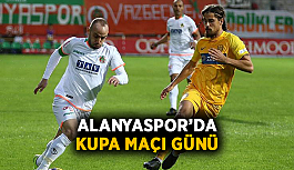 Alanyaspor'da kupa maçı günü