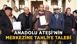 Anadolu Ateşi'nin merkezine tahliye talebi