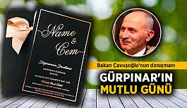 Bakan Çavuşoğlu'nun danışmanı Gürpınar'ın mutlu günü