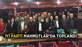 İYİ Parti Mahmutlar'da toplandı