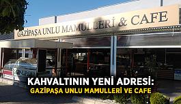 Kahvaltının yeni adresi: Gazipaşa Unlu Mamulleri ve Cafe