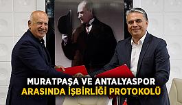Muratpaşa ve Antalyaspor arasında işbirliği protokolü
