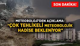 Son dakika! Meteoroloji'den açıklama:...