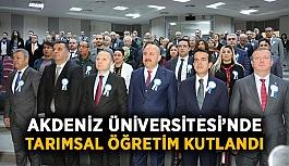 Akdeniz Üniversitesi'nde tarımsal öğretim kutlandı