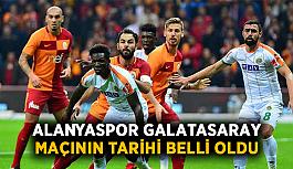 Alanyaspor-Galatasaray maçının tarihi belli oldu