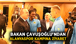 Bakan Çavuşoğlu'ndan Alanyaspor kampına ziyaret
