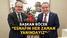 """Başkan Böcek: """"Esnafın her zaman yanındayız"""""""
