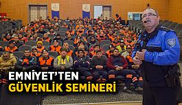 Emniyet'ten güvenlik semineri