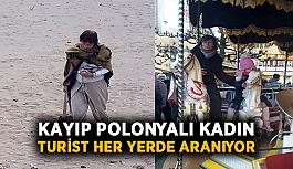 Kayıp Polonyalı kadın turist her yerde aranıyor