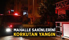Mahalle sakinlerini korkutan yangın