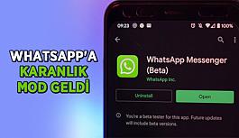 Sonunda! WhatsApp'a karanlık mod geldi