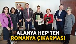 Alanya HEP'ten Romanya çıkarması