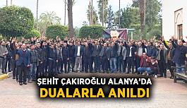Alanya Ülkü Ocakları Çakıroğlu'nu andı