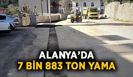 Alanya'da 7 bin 883 ton yama