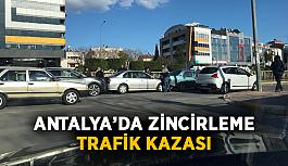 Antalya'da zincirleme trafik kazası
