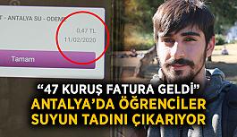 """Antalya'da öğrenciler suyun tadını çıkarıyor: """"47 kuruş fatura geldi"""""""