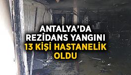 Antalya'da rezidans yangını: 13 kişi hastanelik oldu