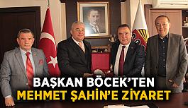 Başkan Böcek'ten Mehmet Şahin'e ziyaret