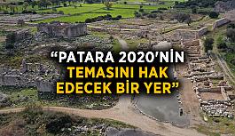 """""""Patara 2020'nin temasını hak edecek bir yer"""""""