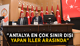 """Vali Karaloğlu: """" Antalya en çok sınır dışı yapan iller arasında"""""""