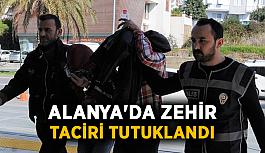 Alanya'da zehir taciri tutuklandı