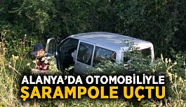 Alanya'da otomobiliyle şarampole uçtu: 1 yaralı