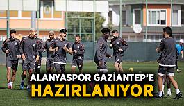 Alanyaspor Gaziantep'e hazırlanıyor