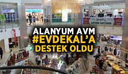 Alanyum AVM, Evde Kal'a destek oldu
