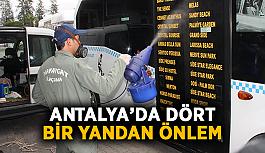 Antalya'da dört bir yandan önlem