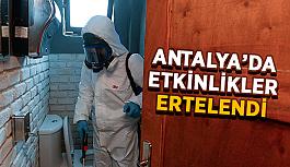 Antalya'da etkinlikler ertelendi