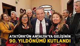 Atatürk'ün Antalya'ya gelişinin 90. yıldönümü kutlandı