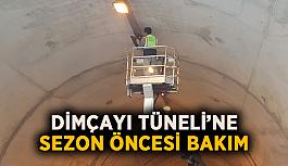 Dimçayı Tüneli'ne sezon öncesi bakım