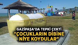"""Gazipaşa'da gaz tankı tepki çekti: """"Çocukların dibine niye koydular"""""""
