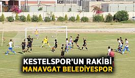 Kestelspor'un rakibi Manavgat Belediyespor