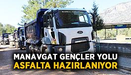 Manavgat Gençler yolu asfalta hazırlanıyor