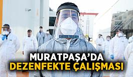 Muratpaşa'da dezenfekte çalışması