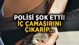 Polisi şok etti! İç çamaşırını çıkarıp…