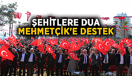 Şehitlere dua, Mehmetçik'e destek